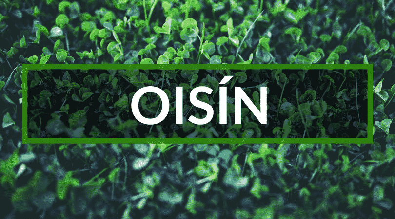 Oisín is another of the top and hardest to pronounce Irish first names.