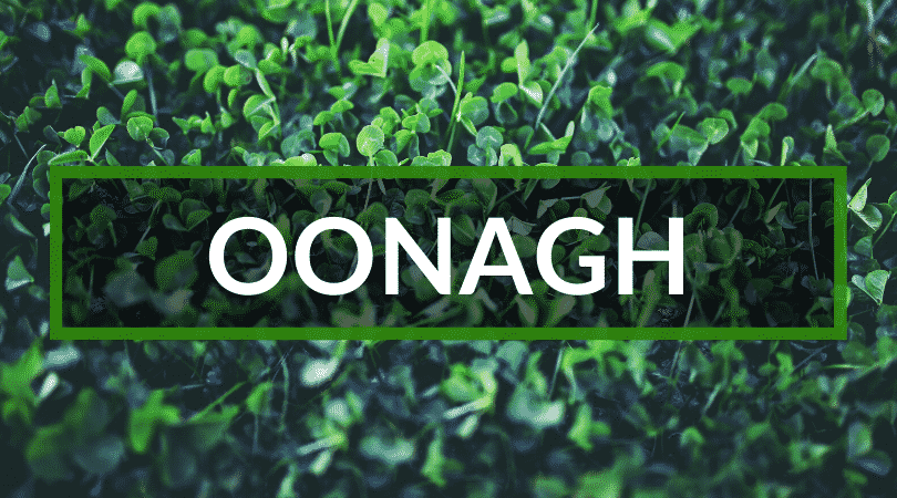 Another of the top Irish girl names are Oonagh.