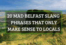 20 MAD Belfast slang phrases that only make sense to locals