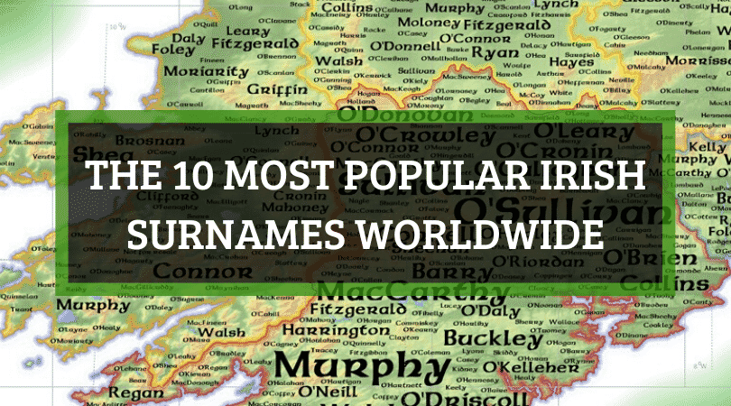 10 most popular Irish surnames worldwide
