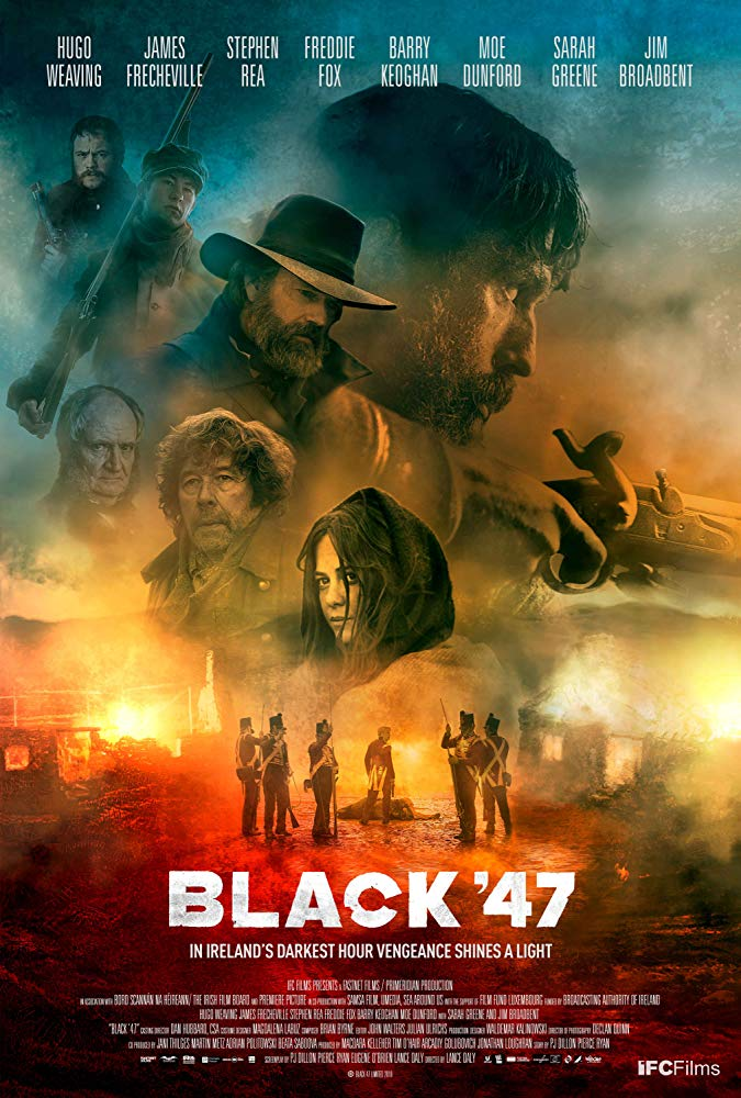 Another top film about Irish history is Black 47, a no-holds-barred Irish famine story.