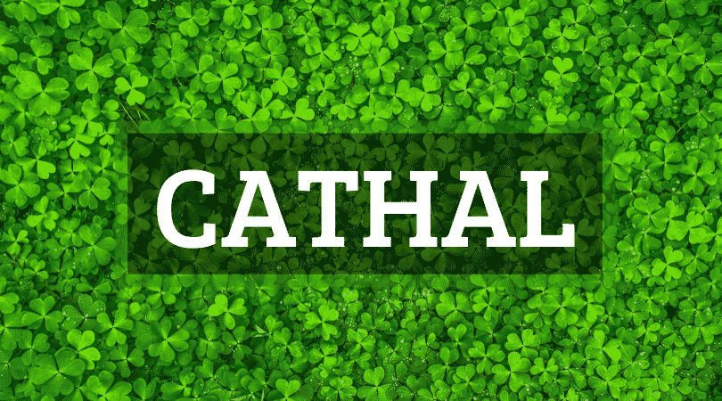 Cathal is a boy name from Ireland