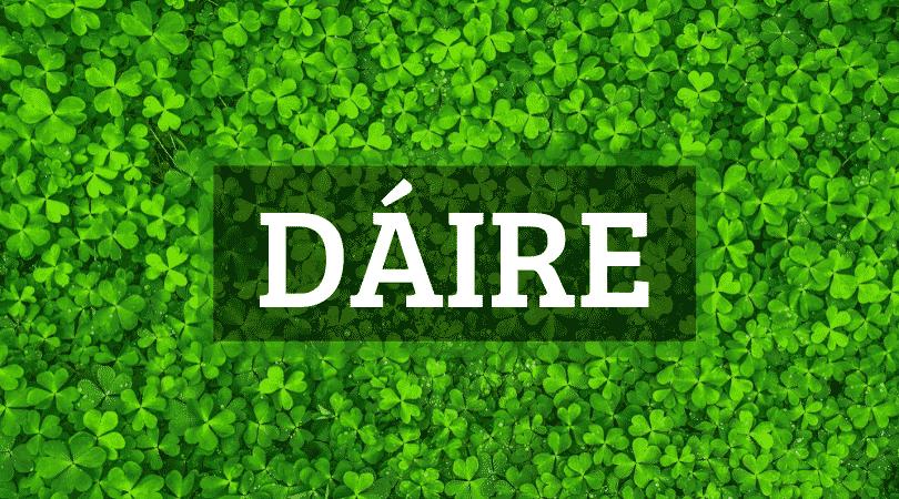 Daire is pronounced DA-ra