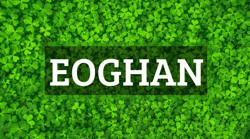 Eoghan is one of the top 10 Irish boy names that nobody can pronounce