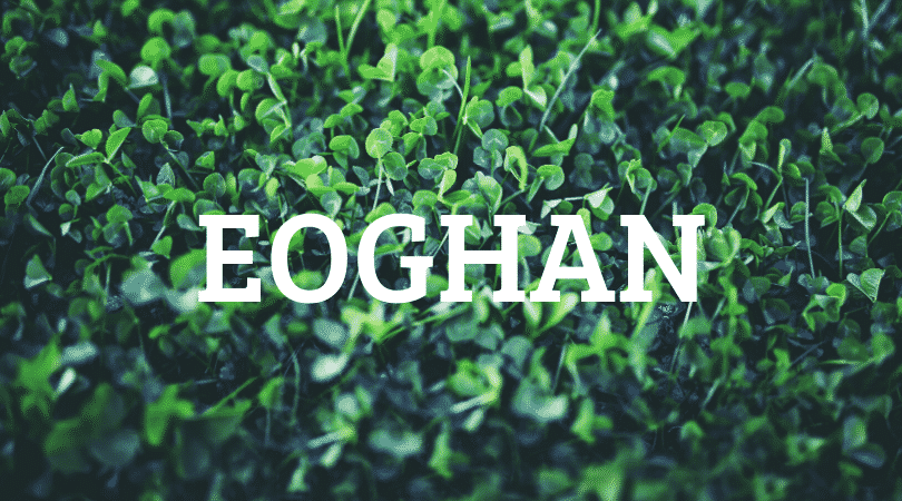 Eoghan is a beautiful Irish name but it's a shame that nobody can pronounce it.