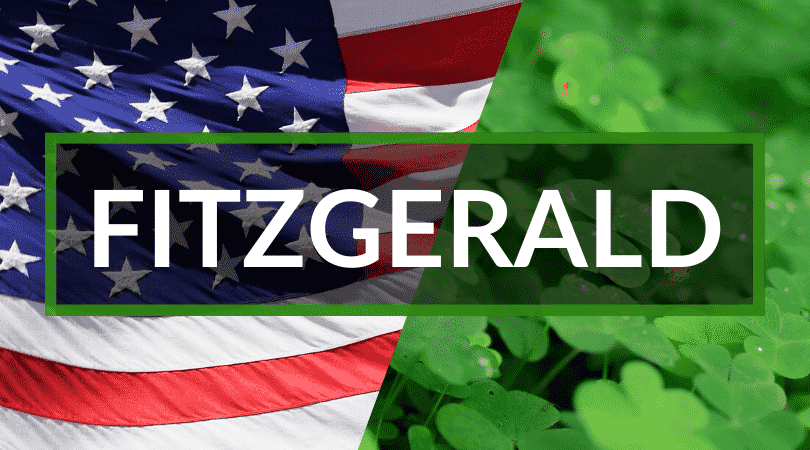 No Irish surnames you'll hear in America list is complete without Fitzgerald, a common name you'll find in the U.S.A.