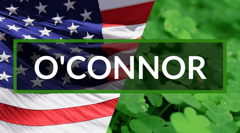 The surname, O'Connor, which means the hound of desire is one of the Irish surnames you'll hear in America.
