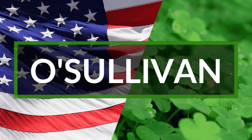 O'Sullivan is an Irish name, commonly herd in America.