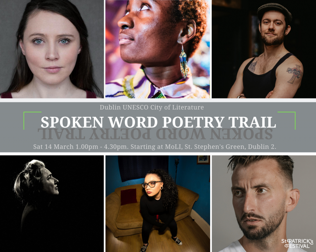 Events on St. Patrick's Day in Dublin include the Spoken Word Poetry Trail