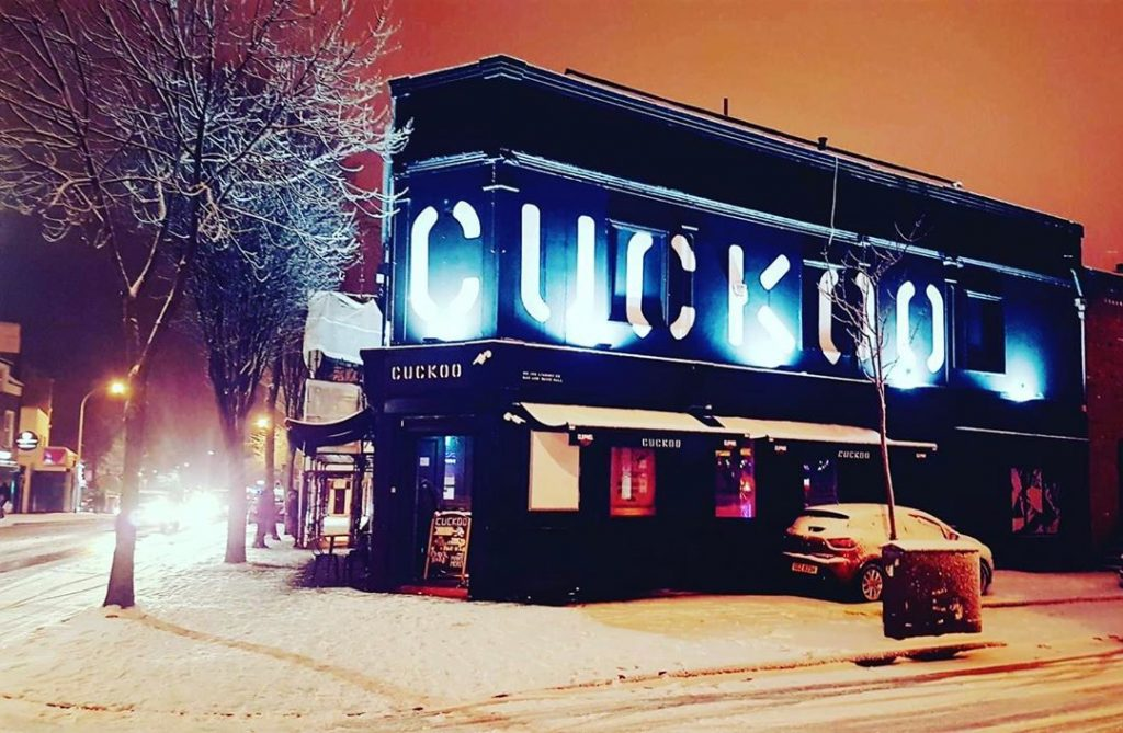 Cuckoo is a great nightclub in Belfast for great local music.