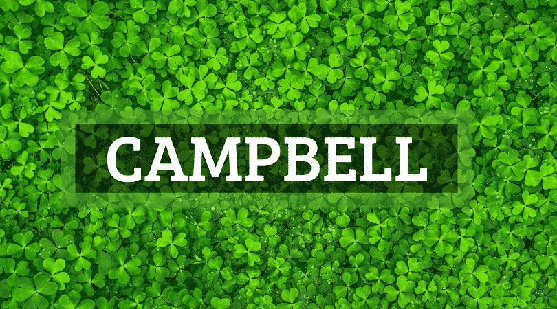 Another of the top Irish surnames that are actually Scottish is Campbell.