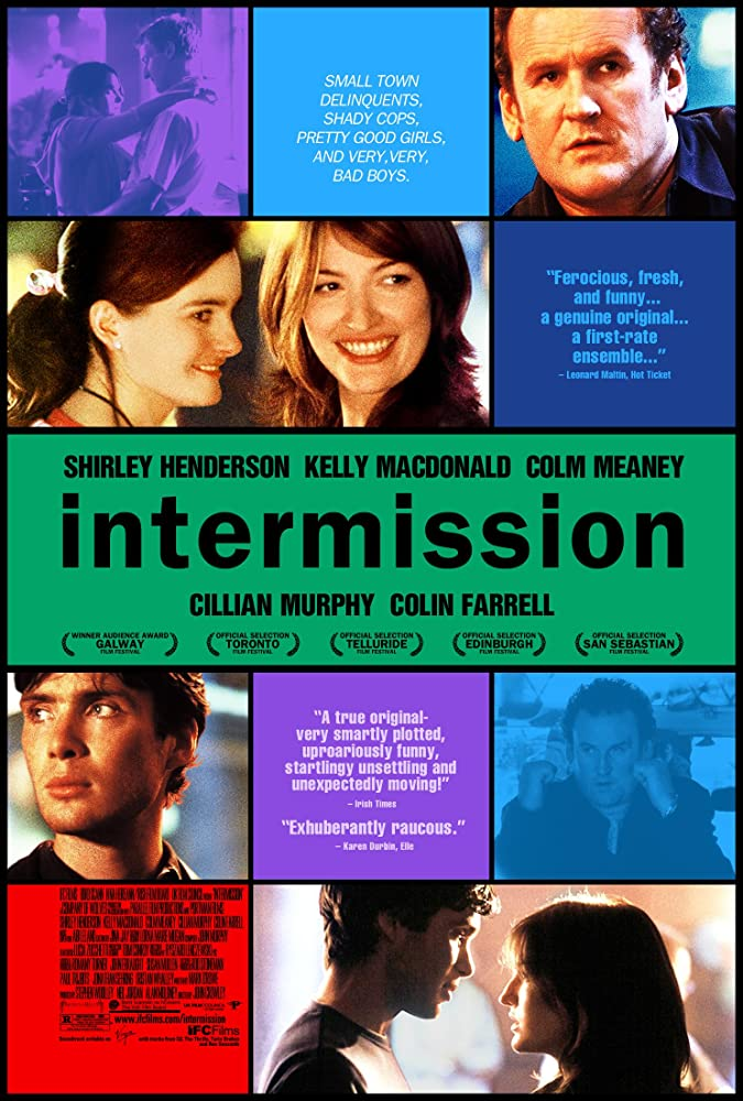 Intermission is anothergreat film to check out.