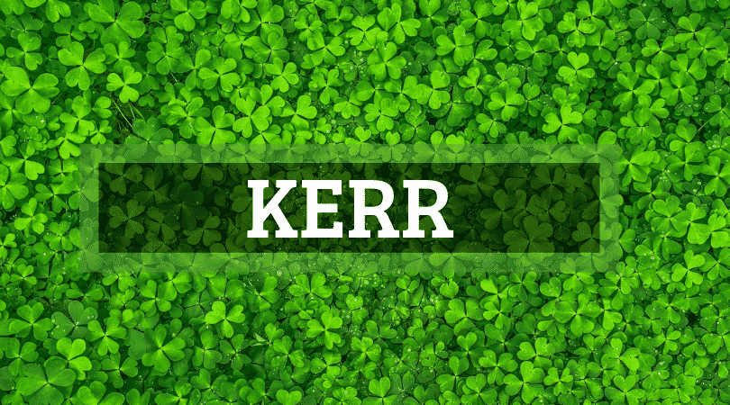 Kerr is one of the top Irish surnames that are actually Scottish.