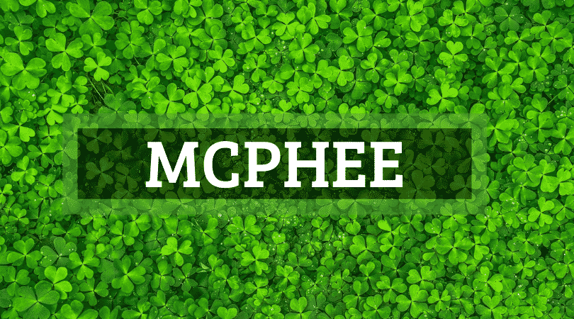 McPhee is another of the top Irish surnames that are actually Scottish.