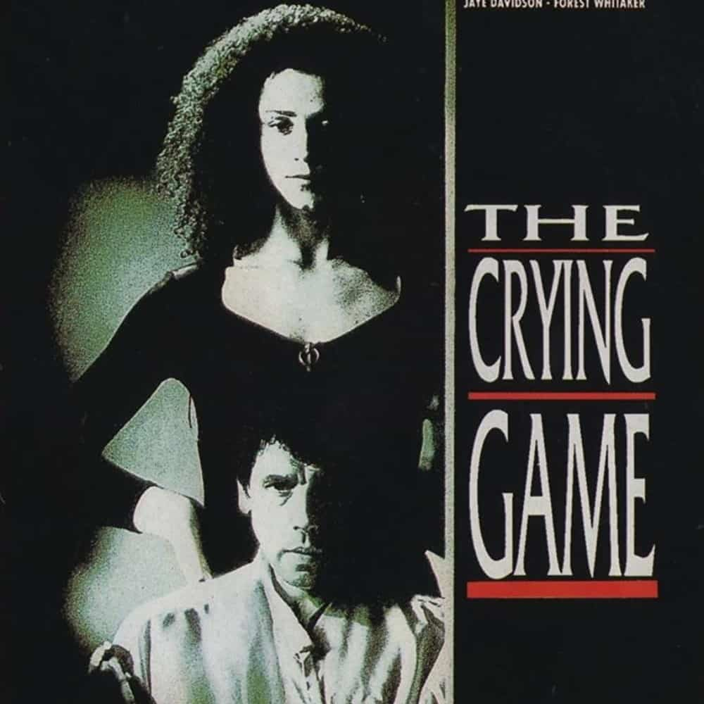 The Crying Game is one of the best Irish movies.
